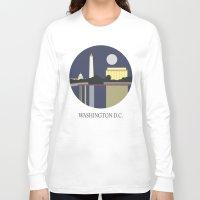 washington Long Sleeve T-shirts featuring Washington D.C by uzualsunday