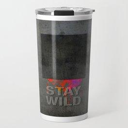 Stay Wild .12 Travel Mug
