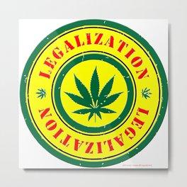 100% Smokin' Cannabis - Legalization - 100% Smokin' Cannabis Metal Print