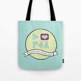 Project for Awesome 2013 Tote Bag