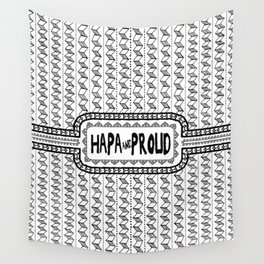 Hapa & Proud - Multicultural - Happa - Eurasian - Black & White Wall Tapestry