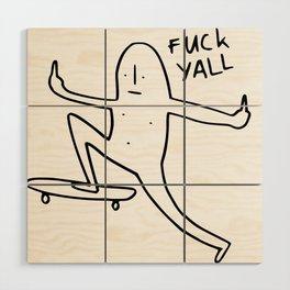 FUCK YOU Wood Wall Art