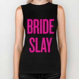 Bride Slay - Wedding Bridesmaid Bachelorette Party Design Biker Tank