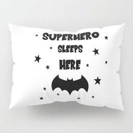 Superhero Sleeps Here Pillow Sham
