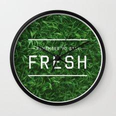 Stay Fresh Wall Clock