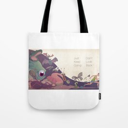 Just keep going Tote Bag