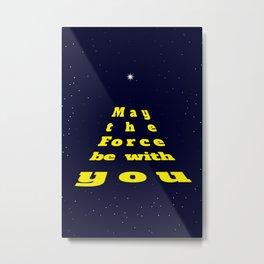 Star war quote Metal Print