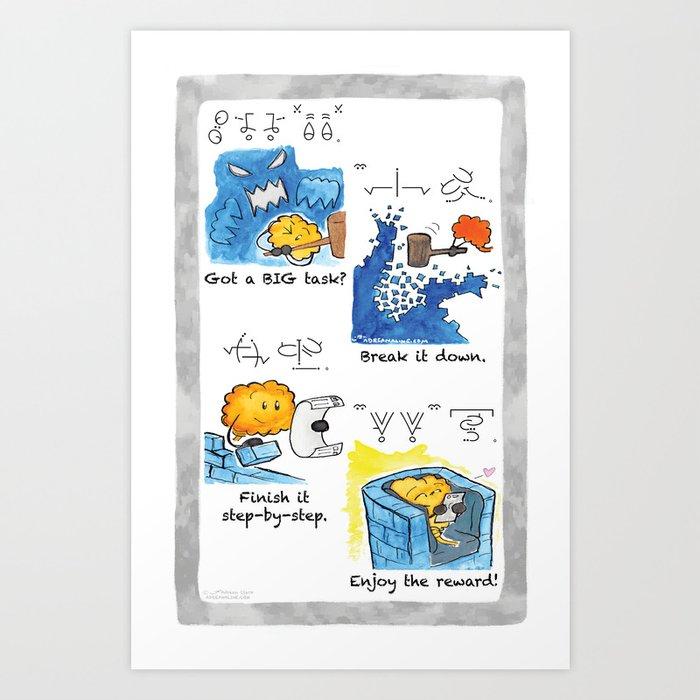 Got a BIG task? Art Print