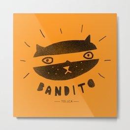 Bandito - Toluca Metal Print
