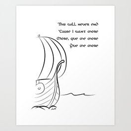 This will never end, Vikings Art Print
