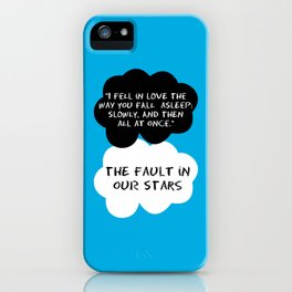 Quote / The Fault In Our Stars iPhone Case