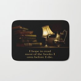 I hope to read most of the books I own before I die. Bath Mat