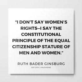 4     191115   Ruth Bader Ginsburg Quotes Metal Print