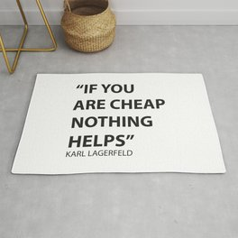 A Lagerfeld quote Rug