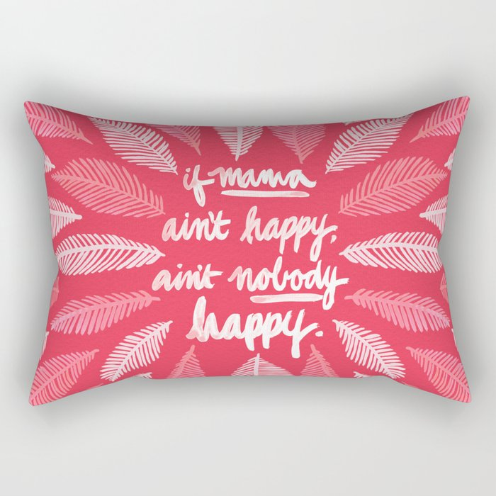 If Mama Ain't Happy – Pink Rectangular Pillow