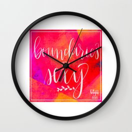 Boundaries are Sexy Wall Clock