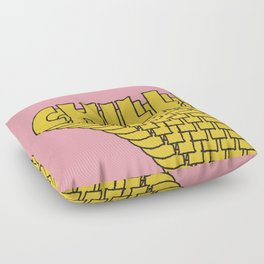 Chill Chill Chill! Floor Pillow