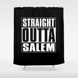 Straight Outta Salem Shower Curtain