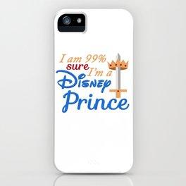 I'm 99% sure I'm a Prince iPhone Case