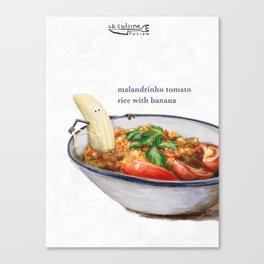 La Cuisine Fusion - Malandrinho Tomato Rice with Banana Canvas Print