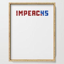 Impeach 45 Trump President impeachment Distressed Serving Tray