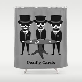 Deadly Cards Shower Curtain