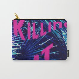 Killing It Carry-All Pouch
