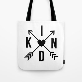 Kind with Arrows Tote Bag