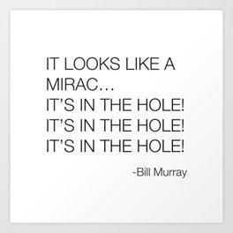 Caddyshack Bill Murray Quote Art Print