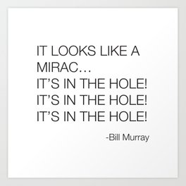 Caddyshack Bill Murray Quote Art Print