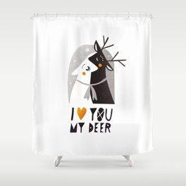 I love you my deer Shower Curtain