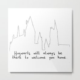 Hogwart will always be there to welcome you home! Metal Print