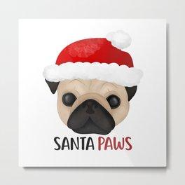 Christmas Pug | Santa Paws Metal Print