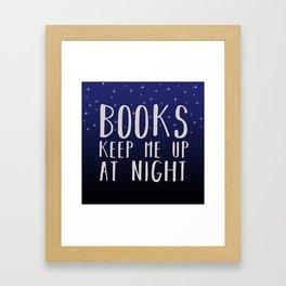 Books Keep Me Up At Night - Stars Framed Art Print