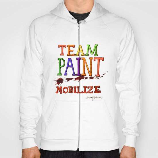 TEAM PAINT MOBILIZE Hoody