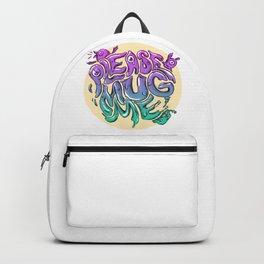 Please Mug Me Backpack
