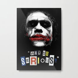 The Joker (Why So Serious?) - Movie Inspired Art Metal Print