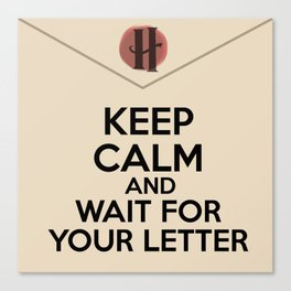 HP Keep calm and wait for your letter #2 Canvas Print