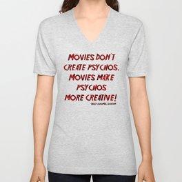 Movies Don't Create Psychos Unisex V-Neck