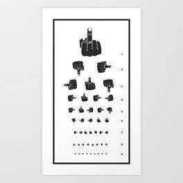 MIDDLE FINGER VISION TEST Art Print
