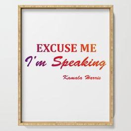 excuse me i'm speaking kamala harris Classic Serving Tray