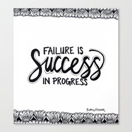 Failure Is Success In Progress Canvas Print