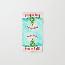 May Your Days Be Merry and Bright! Hand & Bath Towel