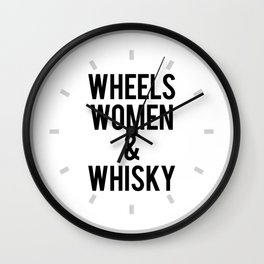 Wheels Women & Whiskey  Wall Clock