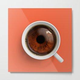Coffee Eye Metal Print