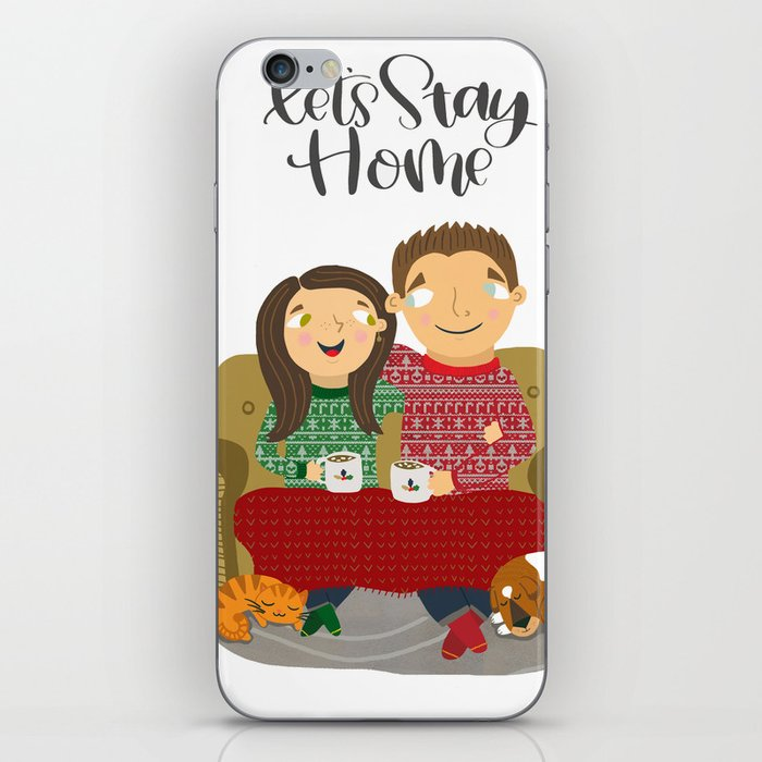 Let's Stay Home iPhone Skin