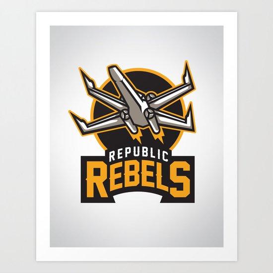 Republic Rebels Art Print