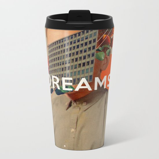 Dreams Metal Travel Mug