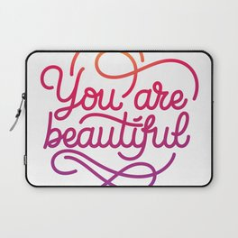 You are beautiful hand made lettering motivational quote in original calligraphic style Laptop Sleeve