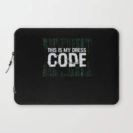 This Is My Dress Code Computer Developer Laptop Sleeve
